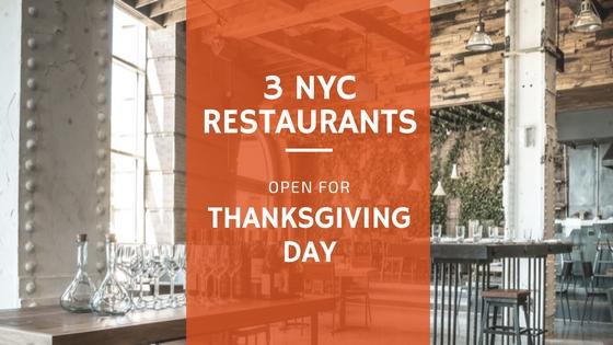 3 nyc restaurants open for thanksgiving dinner for Restaurants serving thanksgiving dinner 2017